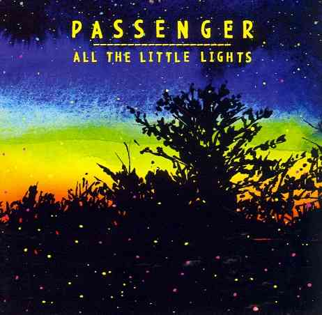 ALL THE LITTLE LIGHTS BY PASSENGER (CD)