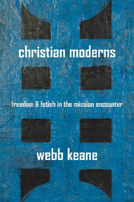 Christian Moderns By Keane, Webb